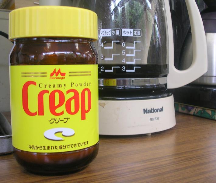 Creap!